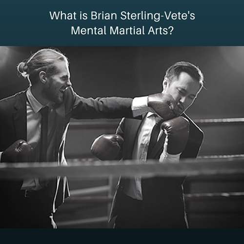 What is Brian Sterling-Vete's Mental Martial Arts?